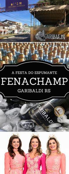 Em outubro tem Fenachamp em Garibaldi na serra gaúcha - uma festa única do espumante brasileiro
