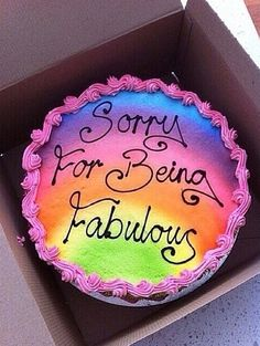 Never apologize for being fabulous. Haters gonna hate. Haha!