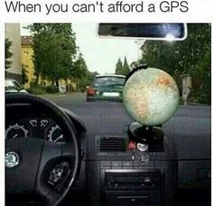 When You Can't Afford a GPS | Funny Jokes, Quotes, Pictures, Video