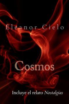 'Cosmos' de Eleanor Cielo.  Homoerótica, gay, yaoi, LGBTI, BL, literatura, homoerotismo.
