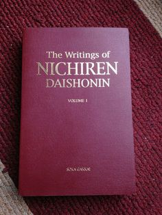 Writings of Nichiren Daishonin, volume 1, Soka Gakkai.