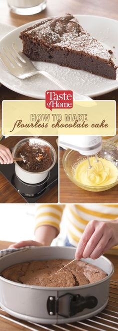 How To Make Flourless Chocolate Cake (from Taste of Home)