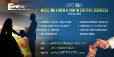 Offering professional Wedding Video & Photo edit services, from New Delhi, India WEBSITE: www.editmyvdo.com  EMAIL: editmyvdo@gmail.com  CALL: +91 9582218821  Wedding Cinematic Highlights Video Edit, Photo Edit, Creative Album Designing. Wedding Video Edit.