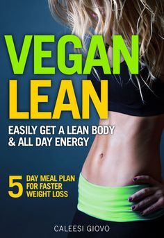 www.amazon.com/... Vegan Diet for Weight Loss Vegan Lean High Carb, Low Fat Vegan Diet How to Lose Weight on a Vegan Diet Visit: https://youtu.be/3rzY7Ew8E_s
