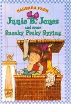 Junie B. Jones and Some Sneaky Peeky Spying (Book 4) by Barbara Park - the Junie B. Jones series was the No. 71 most banned and challenged title 2000-2009