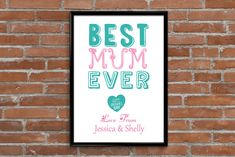 Best Mum Ever Personalised Mother's Day Print. Personalise this print with any text to create a nice gift for mum on Mother's Day. How to personalise your print Personalised Prints, Gifts For Mum, Typography Prints, Best Gifts, Nice, Create, Day, Style, Stylus