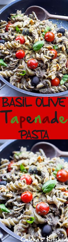 Basil Black Olive Tapenade with Cherry Tomatoes -- the perfect pasta dish for every olive and pasta lover!