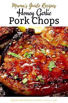 Honey Garlic Pork Chops - Mama's Guide Recipes - - Honey Garlic Pork Chops – Mama's Guide Recipes Pork chop recipes Honey Garlic Pork Chops – Mama's Guide Recipes Honey Garlic Pork Chops, Baked Pork Chops, Boneless Pork Chops, Honey Glazed Pork Chops, Pork Sirloin Chops, Marinade For Pork Chops, Crock Pot Pork Chops, Asian Pork Chops, Pork Chop Sauce