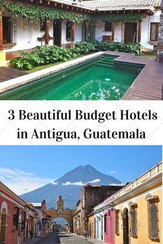 3 Budget Hotels in Antigua, Guatemala
