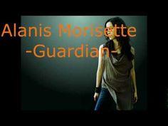 Guardian - Alanis Morisette (lyrics) Remember we feel the same feelings.