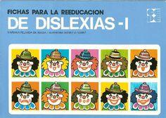 Compartiendo materiales para Primaria: Libro: Fichas para la reeducación de DISLEXIAS Volumen 1