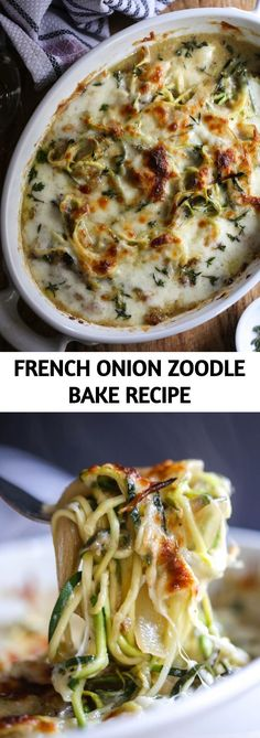 French Onion Zoodle Bake has all the flavors of the classic French soup, but with a healthy, hearty twist! French Onion Zoodle Bake has all the flavors of the classic French soup, but with a healthy, hearty twist! Gourmet Recipes, Baking Recipes, Healthy Recipes, Vegan Zoodle Recipes, Cake Recipes, Healthy Sweet Snacks, Dinner Healthy, Healthy Eats, French Soup