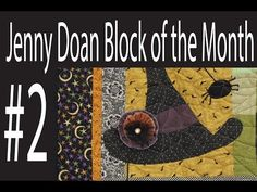 Jenny Doan Block of the Month (BOTM) #2- Missouri Star Quilt Company - YouTube