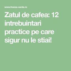 Zatul de cafea: 12 intrebuintari practice pe care sigur nu le stiai! Alter, Math, Life, Beauty, Decor, Cholesterol, Diet, Beleza, Decoration