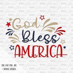 God Bless America svg, 4th of July Svg, Patriotic Svg, Summer Svg, fourth of july svg, independence day, svg file, Silhouette, Cricut, usa