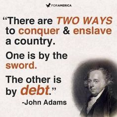 John Adams Quote about how to conquer and enslave a country