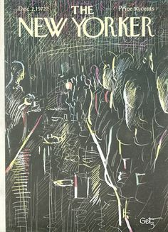 The New Yorker - Saturday, December 2, 1972 - Issue # 2494 - Vol. 48 - N° 41 - Cover by : Arthur Getz
