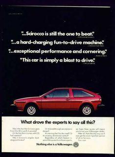 Volkswagen Scirocco C Scirocco Volkswagen, Volkswagen Golf Mk1, Vintage Advertisements, Vintage Ads, Vw Corrado, Vw Gol, Car Advertising, Popular Mechanics, Magazine Ads