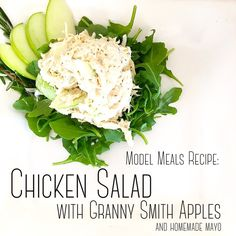 RECIPE: Chicken Breast Salad with Granny Smith Green Apple — Model Meals