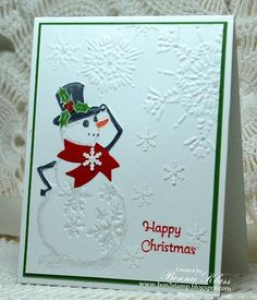 "Fabulous Embossed Snowman ""Happy Christmas"" Card...Bonnie Klass: Stamping with Klass."