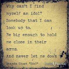 Idol lyrics Amanda Ghost