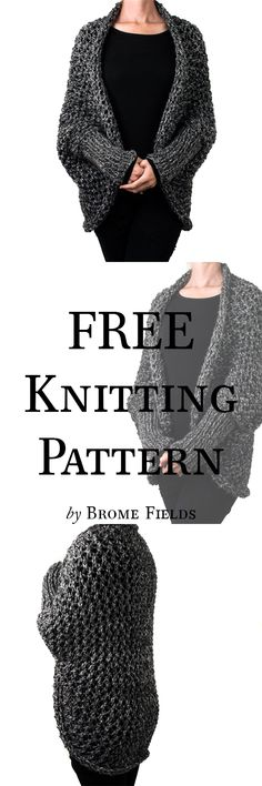 {FREE} RESOLVE : Cocoon Knitting Pattern - Brome FieldsThanks Khaoswerkstatt for this post.Grab the FREE RESOLVE: Cocoon Knitting Pattern, aka scoop shrug, blanket sweater, identity crisis garment :) Includes a video to add sleeves! Baby Knitting Patterns, Shrug Knitting Pattern, Shawl Patterns, Knitting Stitches, Knitting Designs, Free Knitting, Knitting Projects, Knitting Sweaters, Crochet Patterns