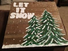 "Let it Snow hanging wood sign $25.  10"" x 10"""
