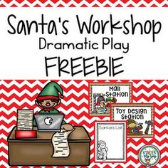 Santa's Workshop Dramatic Play FREEBIE This Santa's Workshop Dramatic Play packet is perfect for the preschool or kindergarten classroom! This bright and colorful packet includes printables needed to set up a fun dramatic play center.