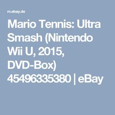 Mario Tennis: Ultra Smash (Nintendo Wii U, 2015, DVD-Box) 45496335380 | eBay