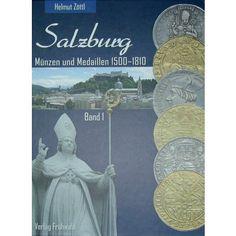 Literatur, Moderne Numismatik, Zöttl, Helmut, Zöttl, Salzburg Band 1: Zöttl, Helmut . Zöttl, Salzburg Band 1. Salzburg, Münzen und… #coins