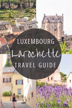 A quick guide to the best things to do in Larochette, a market town in Luxembourg, Europe. Two castles, hiking trails, and plenty of cobbled lanes! Backpacking Europe, Europe Travel Guide, France Travel, Travel Guides, Travel Destinations, Travelling Europe, Traveling, Best Places To Travel, Cool Places To Visit