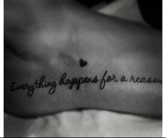 one of my favorite sayings and where I want a tattoo.