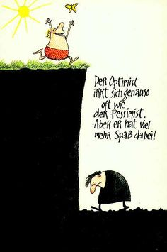 The optimist und the pessimist. More Than Words, Some Words, Words Quotes, Life Quotes, Sayings, Coward Quotes, Sobriety Quotes, Optimism Quotes, Honest Quotes