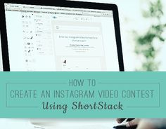 NEW FEATURE AND TEMPLATE: How to Create an Instagram Video Contest Using ShortStack