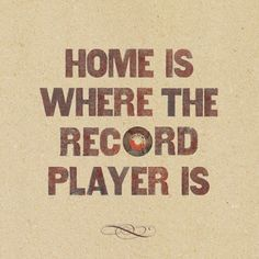 Music is my home