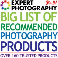 Expert Photography's Big List of Recommended Photography Products