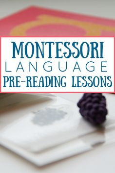 Easy to Put Together Montessori Language Pre-Reading Lessons   Children begin learning to read and write long before they pick up a book or a pencil and piece of paper.  If a child is ready to start the journey (and remember there is a range …  http://carrotsareorange.com/pre-reading-lessons/?utm_campaign=coschedule&utm_source=pinterest&utm_medium=Marnie%20Craycroft&utm_content=Easy%20to%20Put%20Together%20Montessori%20Language%20Pre-Reading%20Lessons