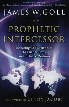 The purpose of pentecost tl osborn books that changed me prophetic intercessor the releasing gods purposes to change lives and influence nations by james fandeluxe Gallery