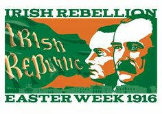 Irish Republic Irish Independence, Easter Rising, Irish People, Erin Go Bragh, Celtic Fc, Northern Ireland, Ancestry, Patriots, Dublin