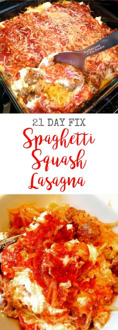 21 Day Fix Spaghetti Squash Lasagna from Confessions of a Fit Foodie