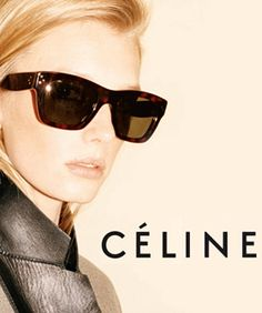 oh. shizz. Celine's gonna make sunglasses, y'all.