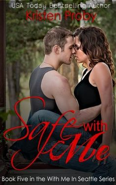 Safe With Me (With Me In Seattle) by Kristen Proby, http://www.amazon.com/dp/B00FD7P708/ref=cm_sw_r_pi_dp_v6O6sb07WN0TP