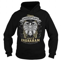 INGRAHAM, INGRAHAM T Shirt, INGRAHAM Tee #name #beginI #holiday #gift #ideas #Popular #Everything #Videos #Shop #Animals #pets #Architecture #Art #Cars #motorcycles #Celebrities #DIY #crafts #Design #Education #Entertainment #Food #drink #Gardening #Geek #Hair #beauty #Health #fitness #History #Holidays #events #Home decor #Humor #Illustrations #posters #Kids #parenting #Men #Outdoors #Photography #Products #Quotes #Science #nature #Sports #Tattoos #Technology #Travel #Weddings #Women