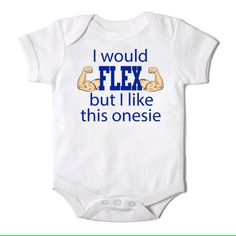 1000 Images About Funny Onesies Quotes On Pinterest