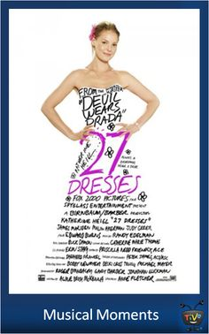 Musical Moments - 27 Dresses