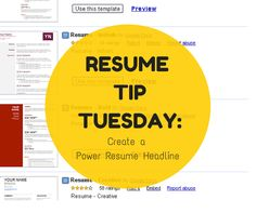 Resume Tip Tuesday: Create a Power Resume Headline    http://bit.ly/1DzW8G8