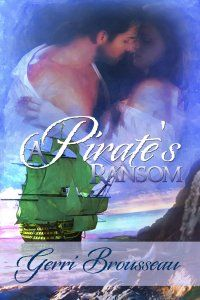 A Pirate's Ransom, by Gerri Brousseau