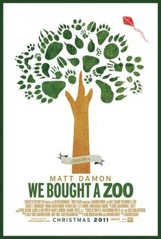 We Bought a Zoo - Not exactly a blow-you-away kind of movie but it's a simple, great feel good movie that I never really get tired of.