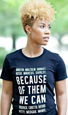 Because Of Them We Can - I want this t-shirt.