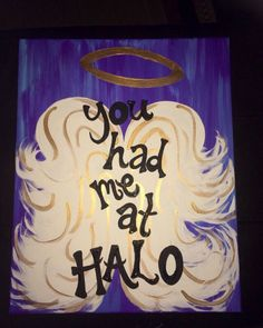 You had me at Halo Angel Wings Canvas